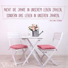 #Zitate und #Sprüche: »Nicht die Jahre in unserem Leben zählen, sondern das Leben in unseren Jahren.«