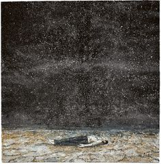 """When I opened my eyes I saw nothing but the pool of night sky, for I was lying on my back with out-stretched arms, face to face with that hatchery of stars."" Antoine de Saint-Exupéry, Wind, Sand and Stars.  (The Renowned Orders of the Night, 1997, Anselm Kiefer.)"