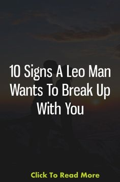 A Leo man is sensitive and loves to have fun and when it's not, he wants to breakup.Ah, Leo, the Lion of the zodiac. They have a fierce … Leo Zodiac, Astrology Zodiac, Zodiac Signs, Leo Compatibility, Leo Man, Relationship Talk, Jumping To Conclusions, Leo Love, Smart Quotes
