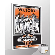 "San Francisco Giants 2012 World Series Champions Sports Propaganda 19"" x 26"" Canvas Print - $79.99"