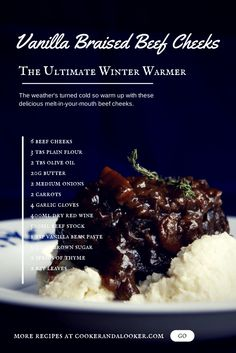 The weather's turned cold. Warm up with these delicious melt-in-your-mouth vanilla braised beef cheeks. Serve with cauliflower mash and watch them disappear! Pork Recipes, Cooking Recipes, Recipies, Slow Cooking, Cooking Stuff, Savoury Recipes, Healthy Recipes, Pressure Cooking, Healthy Meals
