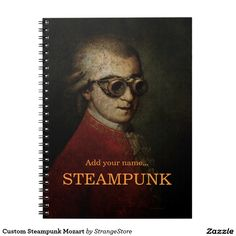 Custom Steampunk Mozart Spiral Notebook