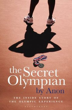 The Secret Olympian: The inside story of the Olympic experience ($1.55 / £0.99 UK), an anonymous account by Olympic athletes, is the Kindle Deal of the day for those in the UK