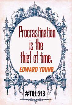 procrastination is the thief of time essay Again essay on procrastination | the thief of time: - essay on procrastination what am i talking about i am the thief of productiveness and time.