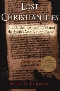 Lost Christianities and Banned Books of the Bible