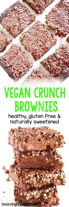Rich, fudgy brownies topped with a layer of crunchy chocolate! You'd never guess these vegan crunch brownies are healthy, gluten free and naturally sweetened.