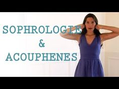 Des exercices de sophrologie anti-acouphènes | Sophrologie-actualite.fr, toute l actualité de la sophrologie