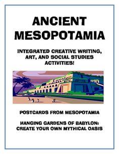 Ancient Mesopotamia - Integrated Art, Social Studues, and Creative Writing Activities!