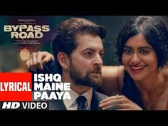 Ishq maine paaya lyrical video of bypass road movie has been posted on T-series channel on you tube. Watch full official lyrical video and lyrics of ISHQ MA Neil Nitin Mukesh, Bollywood Movie Trailer, Bollywood Songs, Upcoming Movies, Movie Trailers, Hd Video, Maine, Lyrics, Channel