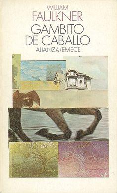 "Cover design: Daniel Gil. (Spanish edition of ""Knight's Gambit,"" by William Faulkner. Alianza/Emecé.)"