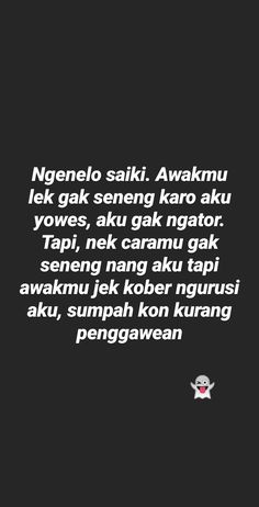 Quotes Rindu, Quotes Lucu, Story Quotes, Text Quotes, Funny Quotes, Postive Quotes, Reminder Quotes, Quotes Indonesia, Quote Aesthetic