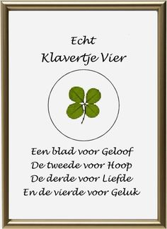 Klaver_vier plaatjes Leaf Quotes, Sign Quotes, Words Quotes, Wise Words, Funny Quotes, Sayings, Dutch Quotes, One Liner, Good Luck