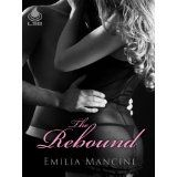 The Rebound (Kindle Edition)By Emilia Mancini