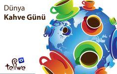 """Dünya Kahve Gününüz Kutlu """"Tellwe""""niz bol olsun! #dünyakahvegünü  #tellwe"""