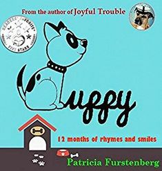 Puppy, 12 Months of Rhymes and Smiles by Patricia Furstenberg