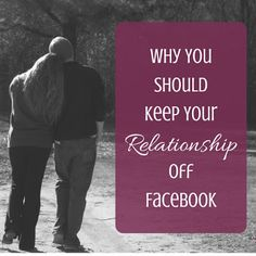 Before and After Baby: Why You Should Keep Your Relationship Off Facebook