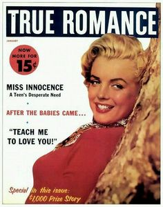 Marilyn Monroe on the cover of True Romance magazine, January 1957, USA. Cover photo of Marilyn, c. 1952.