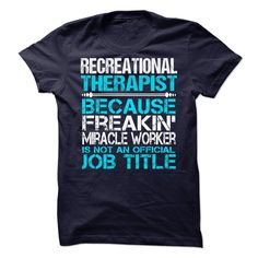 Recreational Therapist T-Shirts, Hoodies. ADD TO CART ==► https://www.sunfrog.com/LifeStyle/Recreational-Therapist-63419500-Guys.html?id=41382
