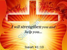 0514 isaiah 4110 i will strengthen you and help powerpoint church sermon Slide01  http://www.slideteam.net/