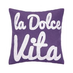 """Like a cherry on top, The La Dolce Vita Accent Pillow is the perfect addition to your mix of pillows. The small, 12"""" x 12"""",  accent pillow features the italian phrase meaning """"the sweet life,"""" in white script letters embroidered in a font reminiscent of your favorite gelato shop."""