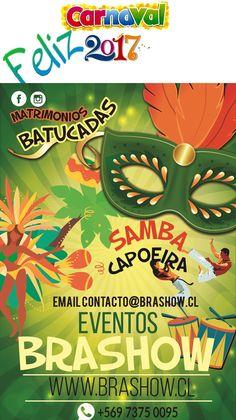 el mejor show para tu evento batucada samba capoeira contacto@brashow.cl  5 69 73750095