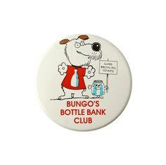 1980s Badge - Bungo's Bottle Bank Club