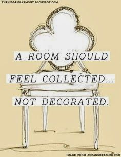 Exactly how I feel about my home and wardrobe.