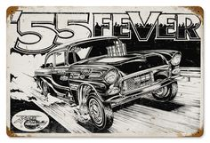 http://www.tincarsigns.com/products/55_Fever_Vintage_Metal_Sign-28991.html