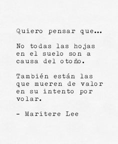 Maritere Lee Tumblr Quotes, Sad Quotes, Simple Words, Cool Words, World Quotes, Inspirational Phrases, Love Phrases, Sweet Words, More Than Words