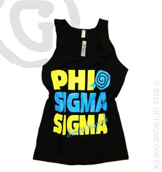 Phi Sigma Sigma   STACI Tank  $20.50...I saw this on a phi sig today and loved it!
