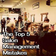 Top 5 Salon Management Mistakes