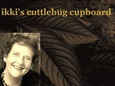 Fantastic blog about creating with a cuttlebug