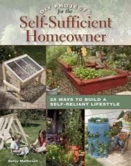 DIY Projects for the Self-Sufficient Homeowner Regular price$ 19.99 Add to Cart 25 Ways to Build a Self-Reliant Lifestyle  Step-by-step, how-to projects for home rain collection, solar panels, food storage, solar-energy systems, eco-friendly improvements, beekeeping and more.