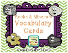 Rocks & Minerals Vocabulary Cards FREE 12 pages Science, Earth SciencesGrade Levels 1st, 2nd, 3rd, 4th Resource Types Word Walls Here are 18 vocabulary cards from my Rocks and Minerals Unit.