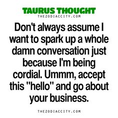 Want to see more zodiac facts? Astrology Taurus, Zodiac Signs Taurus, Zodiac Facts, Taurus Funny, Horoscope Signs, Taurus Moon, Taurus And Gemini, Taurus Bull, Taurus Personality