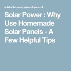 Wire sizing calculator for solar panel arrays places to visit there are many different reasons to use home made solar panels solar power is one of the most renewable energy sources greentooth Gallery