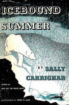 Icebound Summer by Sally Carrighar