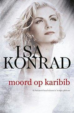 Buy Moord op Karibib by Isa Konrad and Read this Book on Kobo's Free Apps. Discover Kobo's Vast Collection of Ebooks and Audiobooks Today - Over 4 Million Titles! Recommended Books To Read, African History, Self Publishing, Afrikaans, Book Recommendations, Book Worms, Audiobooks, Ebooks, This Book