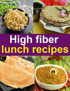 o you enjoy Indian cuisine? Like to know a whole lot more about it? Then read on and enjoy! High Fibre Lunches, High Fiber Snacks, High Fiber Breakfast, High Fiber Foods, High Fiber Recipes, Breakfast Toast, Vegetarian Lunch, Vegetarian Recipes, Healthy Recipes