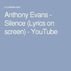 Anthony Evans - Silence (Lyrics on screen) - YouTube