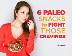 Here are six delicious and healthy Paleo snack ideas to fight those cravings. Paleo Diet Plan, Paleo Food, Paleo Dinner, Paleo Breakfast, Paleo Dessert, Healthy Snacks, Smart Snacks, Healthy Recipes, Healthy Eats