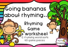 Your students will go bananas over this fun rhyming game. Students match the rhyming bananas to the correct monkey. There are 12 different rhyming sets with 60 different rhyming pictures included. There is also a follow up worksheet for students to complete.