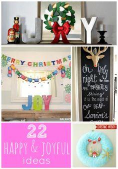 Great Ideas -- 22 Happy and Joyful Holiday Ideas! #DIY #greatideas