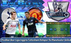 Prediksi-Skor-Liga-Premier-Inggris-Tottenham-Hotspur-Vs-Manchester-United