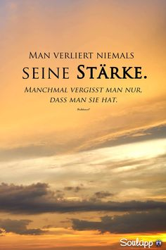 Quotes To Think You Never Lose Your Strength Only Zitate Zum Nachdenken Man Verliert Niemals Seine Stärke Nur Vergisst Davon Ab quotes to think about you never lose your strength just forget about it from time to time - Abs Quotes, Motivational Quotes For Life, Wisdom Quotes, Positive Quotes, Love Quotes, Inspirational Quotes, Inspiring Sayings, Change Your Life Quotes, Motivation Positive