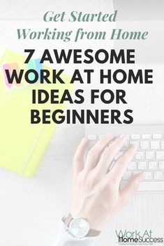 1d89b21fcb2 Get Started Working from Home  7 Awesome Ideas for Beginners