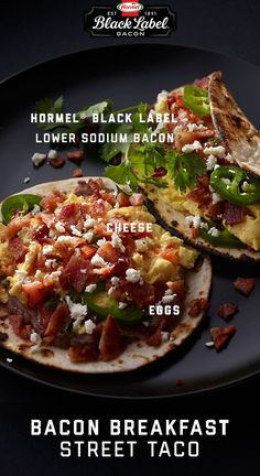 Hormel Foods Recipes: Easy dishes for everyone to enjoy. Street Tacos, Bacon Breakfast, Bacon Wrapped, Tex Mex, Brunch Recipes, Food To Make, Food Ideas, Mexican, Label