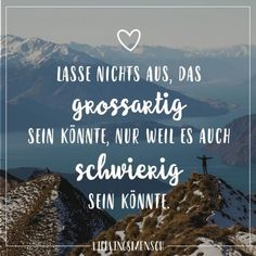 Visual Statements®️ Do not leave out anything that could be great just because … - Birthday quotes Story Quotes, True Quotes, Best Quotes, Motivational Quotes, V Words, True Words, Letters Of Note, German Words, Quotation Marks