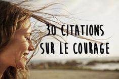 Les 30 plus belles citations qui donnent du courage !