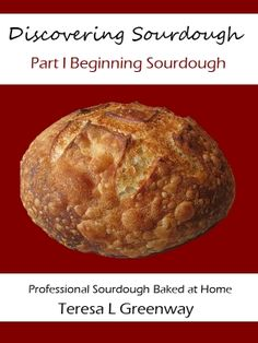 Learn to Bake Sourdough Video Series